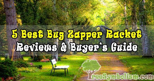 5 Best Bug Zapper Racket – Reviews & Buyer's Guide