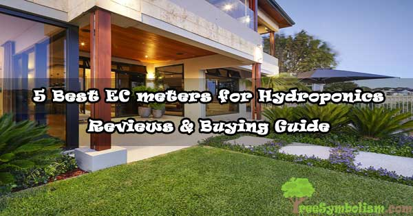 5 Best EC meters for Hydroponics - Reviews & Buying Guide